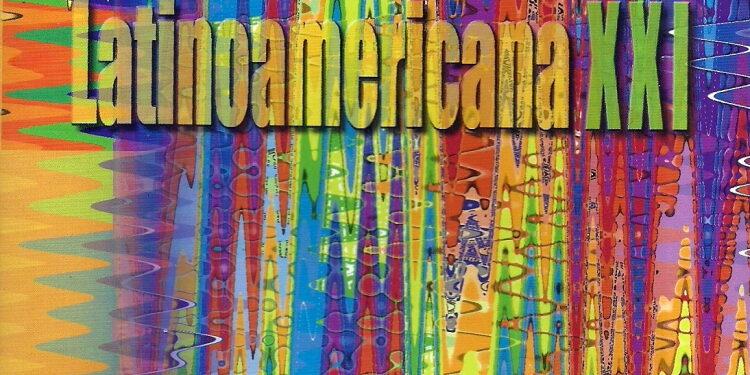 Álbum: Latinoamericana XXI (Cantoría Alberto Grau, 30 Años. Schola Cantorum de Venezuela, 40 años)