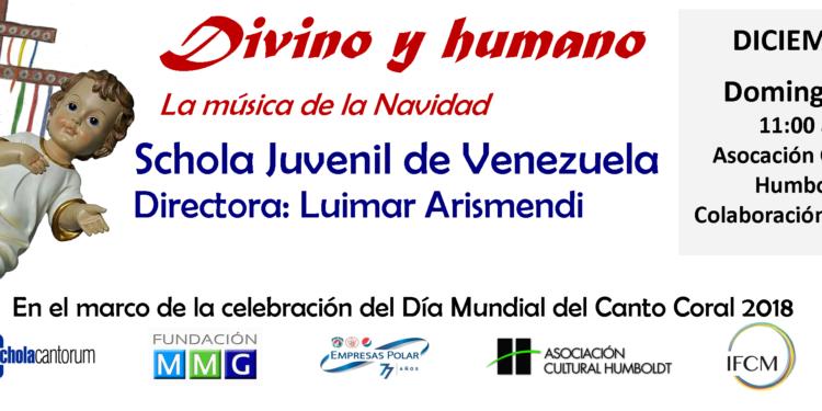 """La Schola Juvenil de Venezuela nos trae """"Divino y Humano"""": La música de la Navidad."""